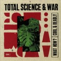 Total Science & War - What Now?