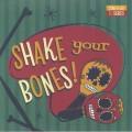Various - Shake Your Bones