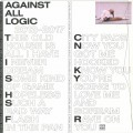 Against All Logic - 2012-2017