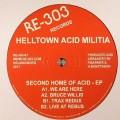 Helltown Acid Militia - Second Home Of Acid Ep