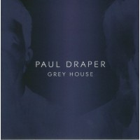 Paul Draper - Grey House