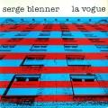 Serge Blenner - La Vogue