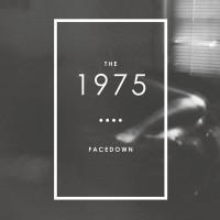 The 1975 - Facedown Ep