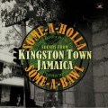 Various - Some-A-Holla Some-A-Bawl Songs From Kingston Town Jamaica