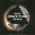 Digital - Space Funk Remixes