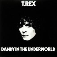 T Rex - Dandy In The Underworld