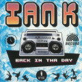 Ian K - Back In The Day
