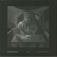 Emperor - Bloodsport