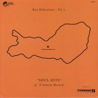 Various - Bad Education Vol 1 - Sould Hits Of Timmion Records