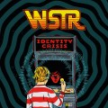 WSTR - Identity Crisis