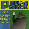 Lee Scratch Perry & The Upsetters - Cloak And Dagger