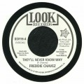 Freddie Chavez - Theyll Never Know Why