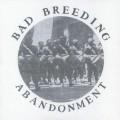 Bad Breeding - Abandonment Ep