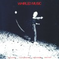Max Eastley / Steve Beresford / Paul Burwell / David Toop - Whirled Music
