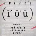 Freeez - I.O.U Megamix