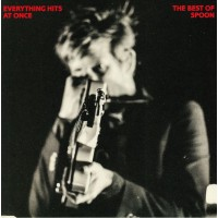 Spoon - Everything Hits At Once - The Best Of Spoon