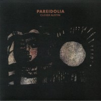 Clever Austin - Pareidolia