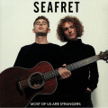 Seafret - Most Of Us Are Strangers
