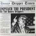 The Honey Drippers - Impeach The President