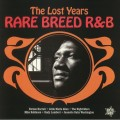 Various - The Lost Years / Rare Breed R & B