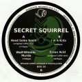 Secret Squirrel - Need Some Boom