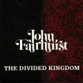 John Fairhurst - The Divided Kingdom