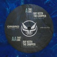 Ray Keith - The Chopper Remixes XXV