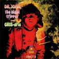 Dr John The Night Tripper - Gris-Gris