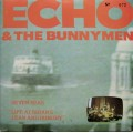 Echo & The Bunnymen - Seven Seas / Life At Brians - Lean & Hungry