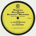 Ramos & Supreme & Sunset Regime - Gotta Believe