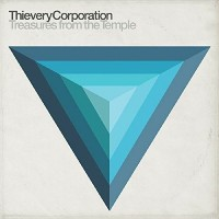 Thievery Corporation - Treasure From The Temple