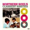 Various - Northern Souls Classiest Rarities