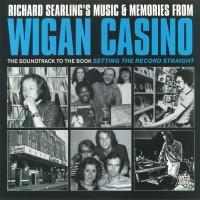 Various - Richard Searlings Music & Memories From Wigan Casino
