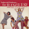 The Bangles - Ladies And Gentlemen The Bangles