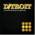D/Troit - Let Me Put My Love Into You