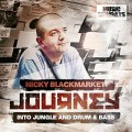 Various - Nicky Blackmarket / Journey Into Jungle & Drum & Bass