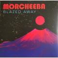 Morcheeba - Blazed Away