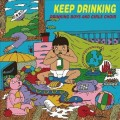 Drinking Boys & Girls Choir - Keep Drinking