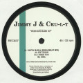 Jimmy J & Cru-L-T - Dubs And Rare Ep
