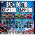 Various - Rocky T Presents Back To The Oldskool Bassline