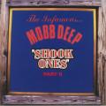 Mobb Deep - Shock Ones Parts I & II