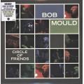 Bob Mould - Circle Of Friends