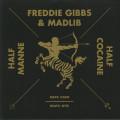 Freddie Gibbs & Madlib - Half Manne Half Cocaine