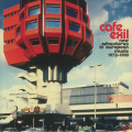Various - Cafe Exil - New Adventures In European Music 1972-1980