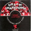Urban Shakedown Feat Micky Finn - Some Justice