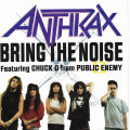 Anthrax Feat Chuck D - Bring The Noise