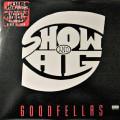 Show & AG - Goodfellas