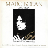 Marc Bolan And T.Rex - Best Of The 20th Century Boy