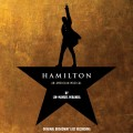 Lin-Manuel Miranda & The Original Broadway Cast - Hamilton - An American Musical