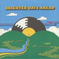 Various - Brighter Days Ahead